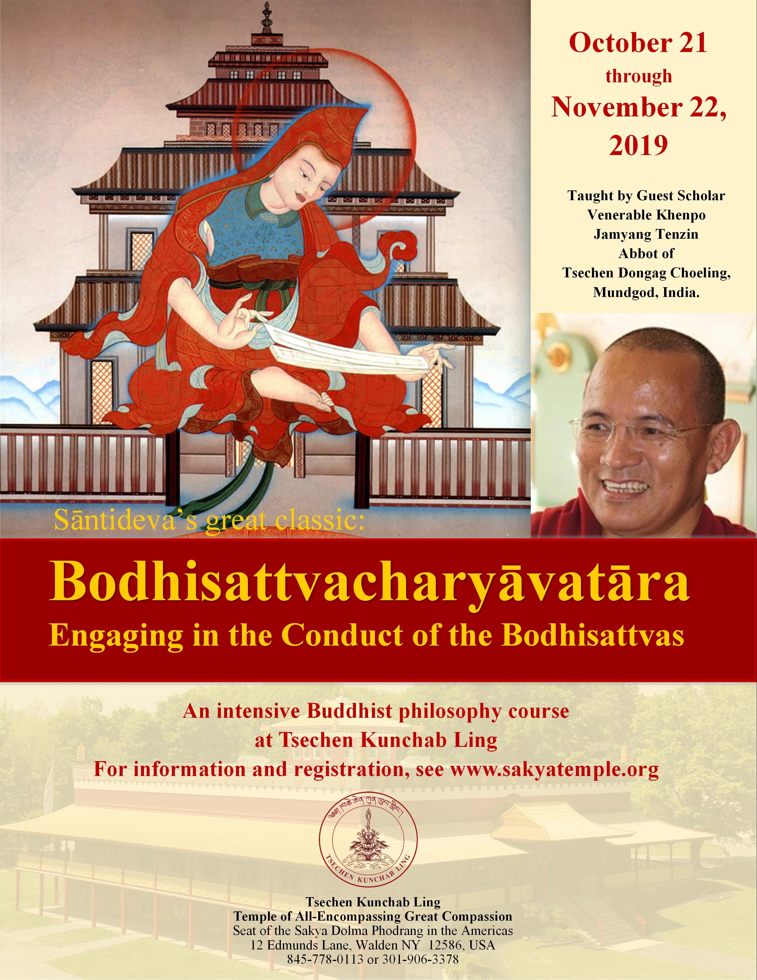 Bodhisattvacharyāvatāra – Tsechen Kunchab Ling